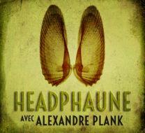 HeadPhaune #1 - Alexandre Plank